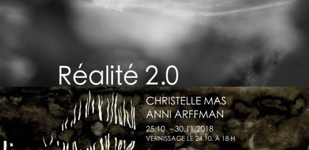 Näyttely Réalité 2.0 Belgiassa 25.10.–30.11.2018 yhdessä Christelle Mas'n kanssa